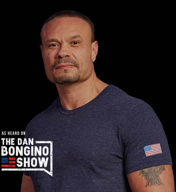 AS HEARD ON THE DAN BONGINO SHOW